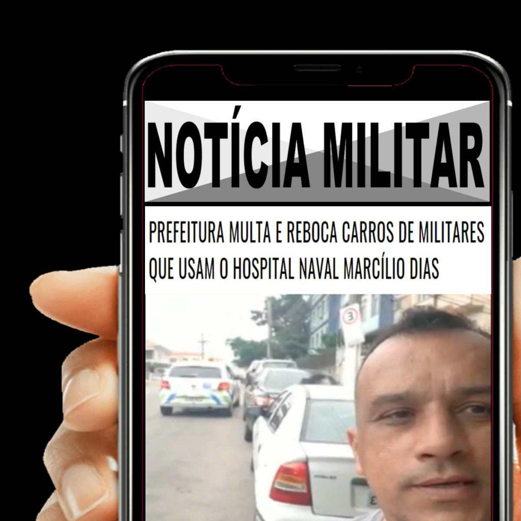 Prefeitura MULTA e REBOCA carros de MILITARES que usam o Hospital Naval Marcílio Dias